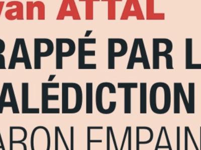 Yvan Attal, phalange amputée, terrible malédiction du Baron Empain
