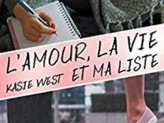 L'amour, la vie et ma liste- Kasie West