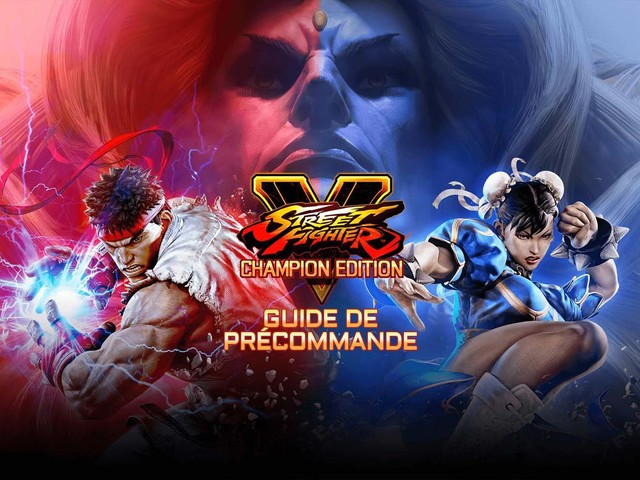 Où précommander Street Fighter V Champion Edition au meilleur prix?