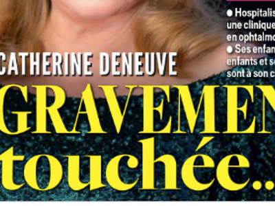 Catherine Deneuve, accident ischémique, gravement touchée, état inquiétant (photo)