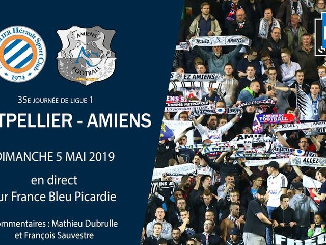 Ligue 1 - direct : suivez le match de la 35e journée entre Montpellier et Amiens