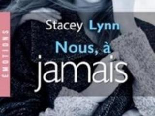 Nous à jamais- Stacey Lynn