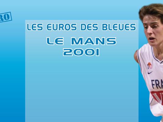 Les Euros des Bleues, Le Mans, la France, Reine d'Europe à domicile