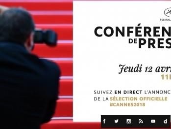 Conférence de presse du Festival de Cannes 2018 le 12 avril à 11h : programme de la sélection officielle