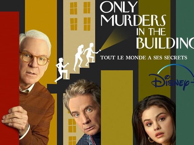 Disney+ joue la comédie (policière) avec Only Murders in the Building