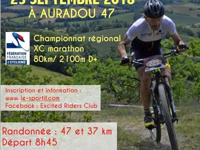 23 Septembre: «la grande Escapade» Chpt Régional XC Marathon à Auradou(47) - 23 Septembre 2018 1er championnat régional Nouvelle Aquitaine de XC Marathon !!!! Circuit approuvé par Christophe Basons à AURADOU (47) Organisation : Excited Riders Club Inscripion et information … (Guy DAGOT)