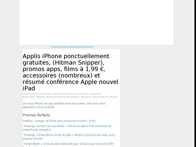 Applis iPhone ponctuellement gratuites, (Hitman Snipper), promos apps, films à 1,99 €, accessoires (nombreux) et résumé conférence Apple nouvel iPad