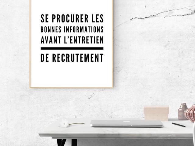Quelles informations chercher pour bien se préparer à l'entretien de recrutement ?