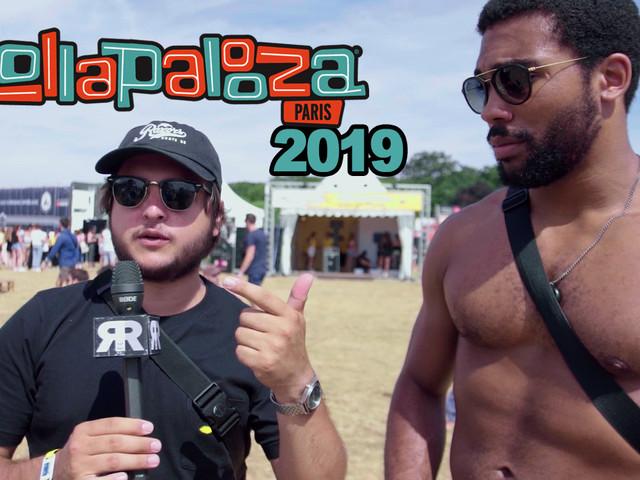 Lollapalooza 2019 : Ils racontent leurs délires de festival ! [Vidéo]