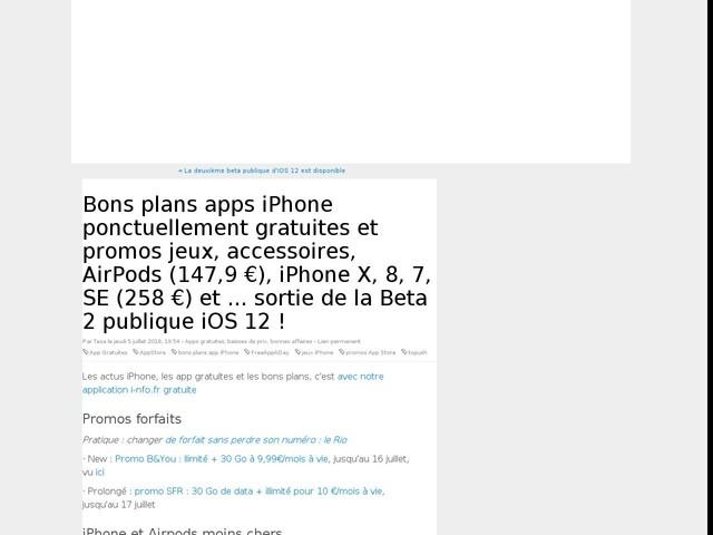 Bons plans apps iPhone ponctuellement gratuites et promos jeux, accessoires, AirPods (147,9 €), iPhone X, 8, 7, SE (258 €) et ... sortie de la Beta 2 publique iOS 12 !