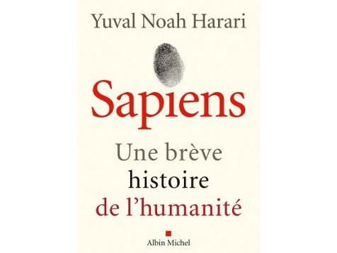 « Sapiens Une brève histoire de l'humanité »