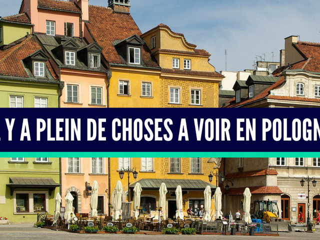 Top 10 des bonnes raisons de visiter la Pologne, un pays chargé d'Histoire