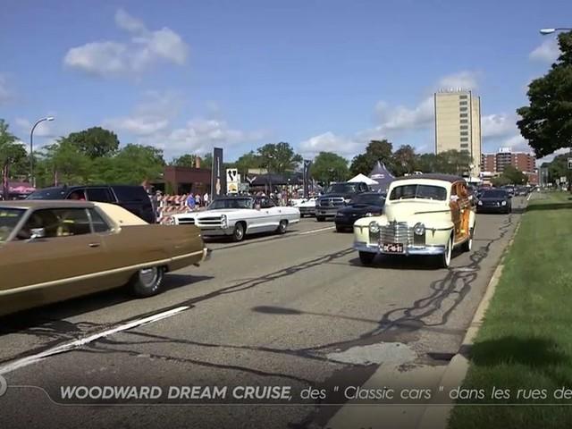 Woodward Dream Cruise, des Classic Cars en parade à Détroit - TURBO du 03/09/2017