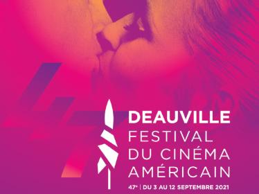 Festival du Cinéma Américain de Deauville 2021 : programme de la 47ème édition