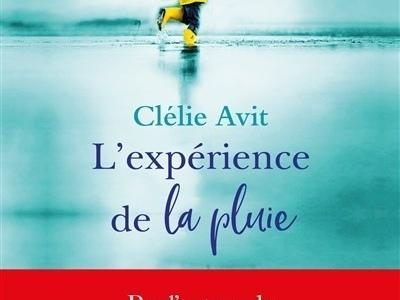 L'expérience de la pluie- Clélie Avit