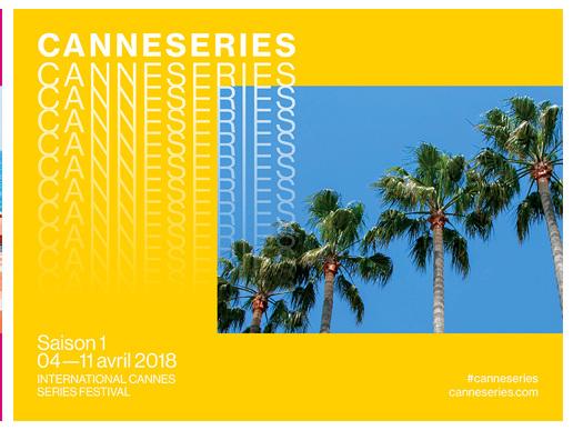 Le festival CANNESERIES dévoile les grands axes de sa première édition.