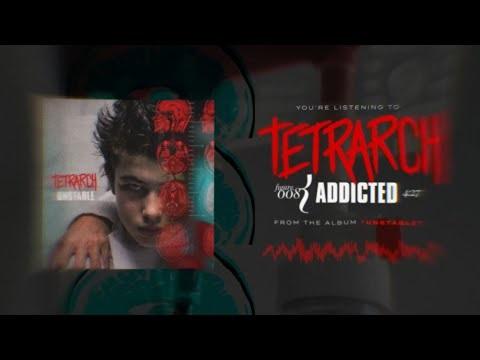 Pourtant pas le meilleur titre deUnstable, Tetrarch a choisi de mettre en avant Addicted.