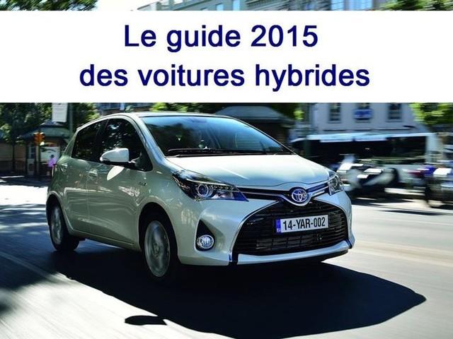 Voiture hybride : le guide d'achat 2015