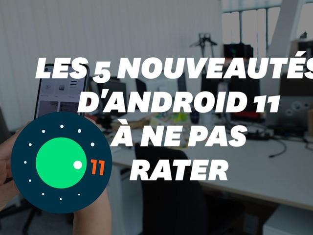 Android 11: les 5 nouveautés de la mise à jour de Google