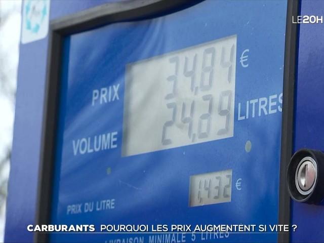 Carburants : pourquoi les prix augmentent-ils si vite ?