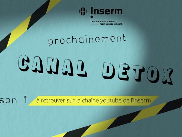 L'Inserm lance Canal Détox pour rendre la parole à la science