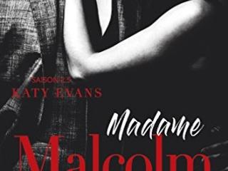 Malcolm, tome 2.5 : Madame Malcolm- Katy Evans