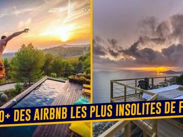 Top 50+ des Airbnb les plus insolites de France, pour des séjours originaux