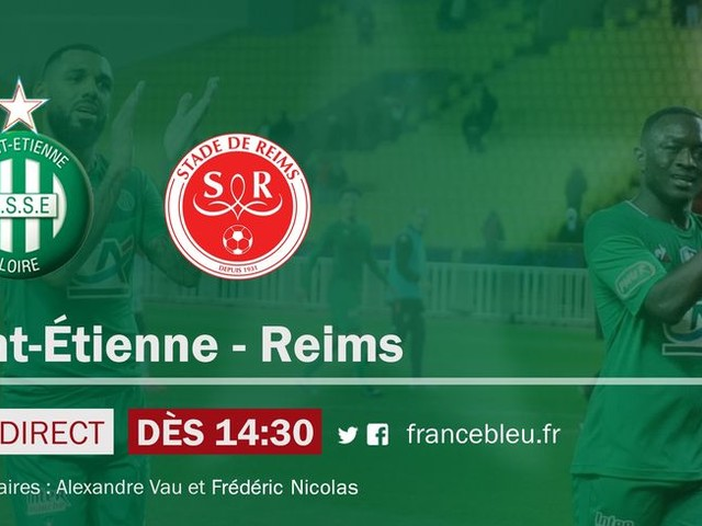 EN DIRECT - Ligue 1 : vivez Saint-Étienne - Reims sur France Bleu