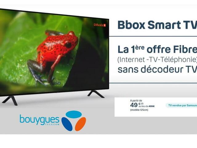 Bouygues Telecom : la smart TV à 49€ seulement au lieu de 499€