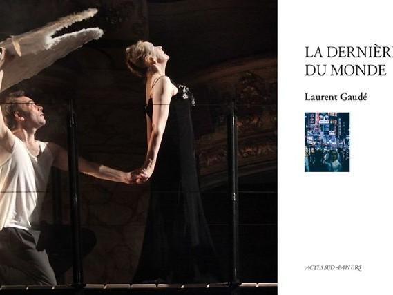 """Théâtre : le texte """"La dernière nuit du monde"""" de Laurent Gaudé et le spectacle """"Italienne scène et orchestre"""" de Jean-François Sivadier"""