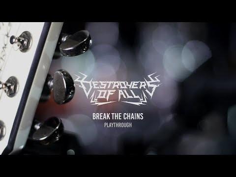 Les Portugais deDestroyers of Allont publié un playthrough de leur chanson Break the Chains. ça...