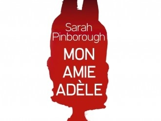 Mon amie Adèle- Sarah Pinborough