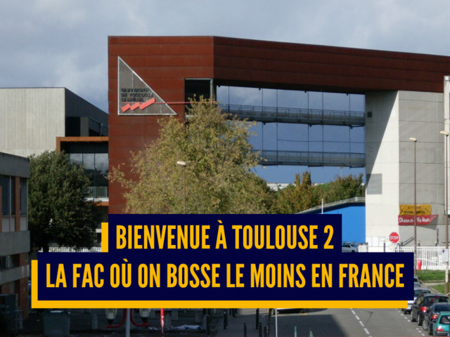 Top 8 des facs les plus bloquées de France, coucou Toulouse 2 !