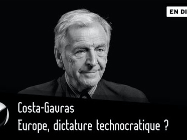 Europe, dictature technocratique ? Costa-Gavras – Par Thinkerview