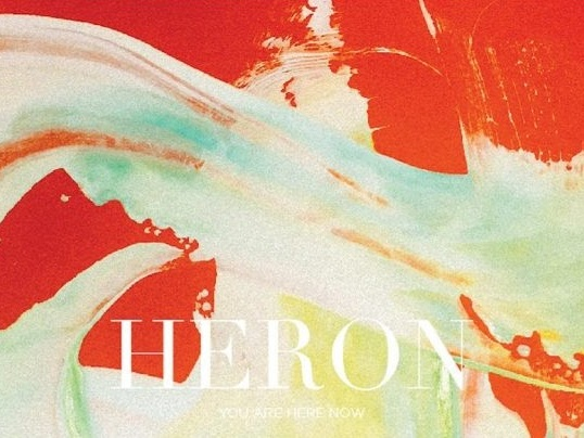 Heron - You Are Here Now