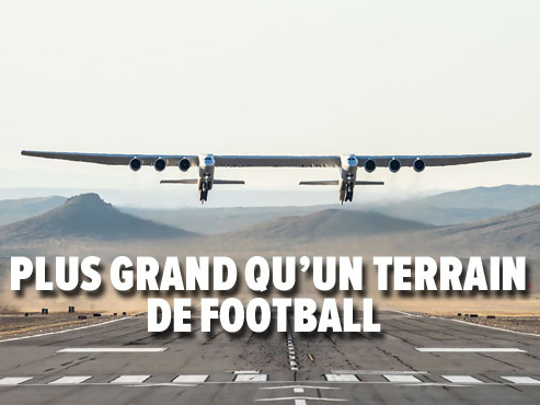 Plus grand qu'un terrain de football: premier vol du plus GRAND avion du monde aux USA