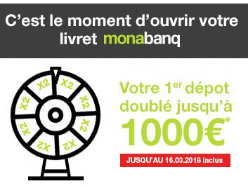 Livret épargne Monabanq : obtenez le double de votre premier dépôt, dans la limite de 1.000€ !