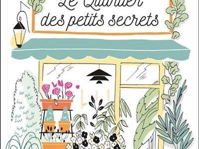Le quartier des petits secrets- Sophie Horvath