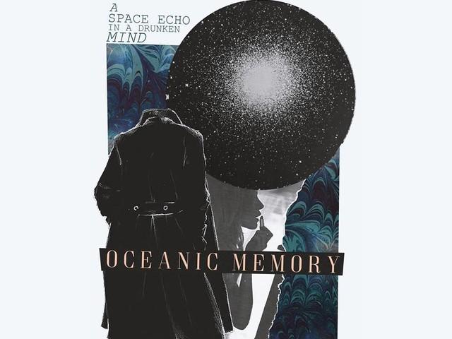 Oceanic Memory sur un air de fuite
