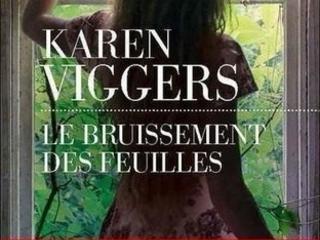 Le bruissement des feuilles- Karen Viggers