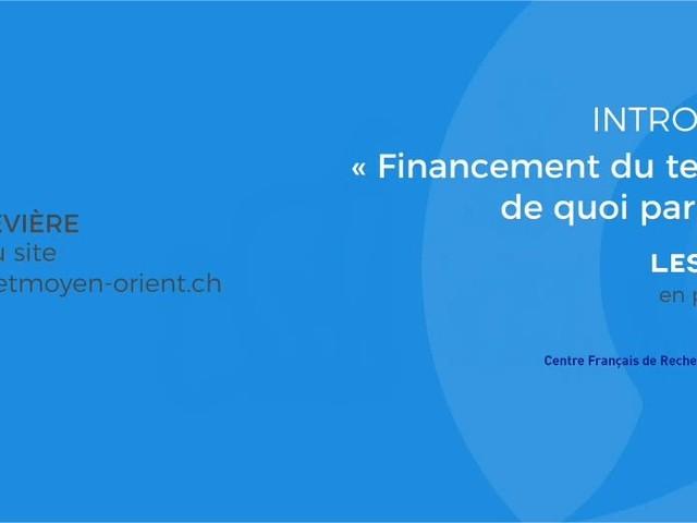 [Vidéo] Financement du Terrorisme (1/4) : Richard Labévière