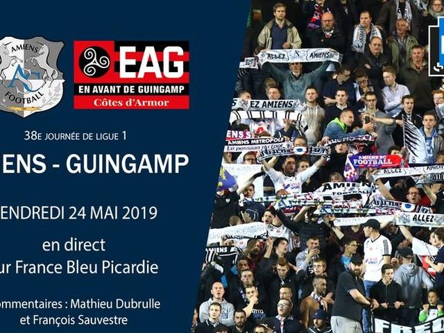Ligue 1 : suivez la dernière journée entre Amiens et Guingamp