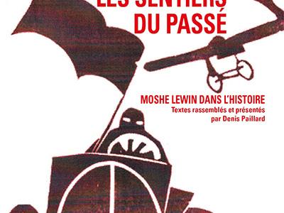 URSS-Histoire. «On ne lit pas les ouvrages de Moshe Lewin de la même façon quand on a sa biographie à l'esprit»