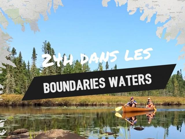 Roadtrip : Boundary Waters