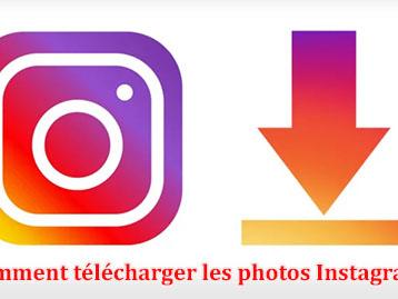 Comment télécharger facilement les photos sur Instagram ?