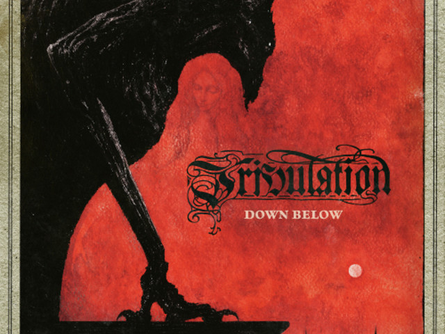 Tribulation – Down Below