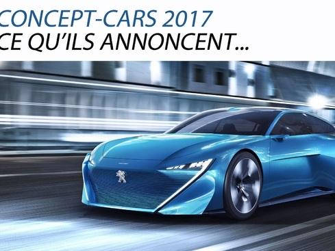 Concept-cars 2017. Ce qu'ils annoncent…