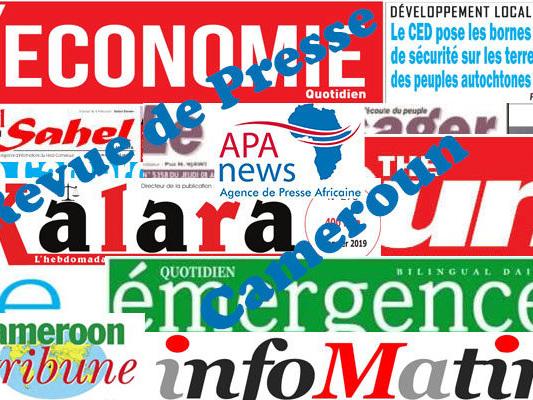 La politique et l'économie en vedette dans les journaux camerounais