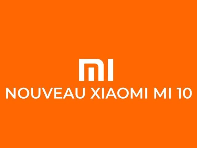 Xiaomi Mi 10 et Mi 10 Pro : quelles sont les nouvelles rumeurs ?