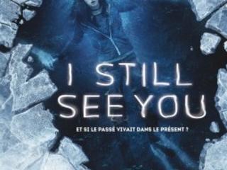 I still see you- Et si le passé vivait dans le présent? – Daniel Waters